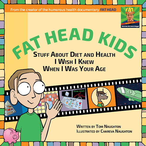 Fat Head Kids Book